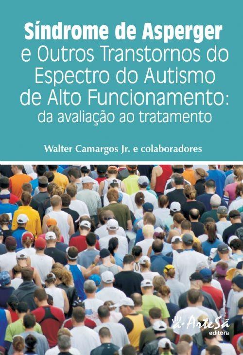 SÍNDROME DE ASPERGER E OUTROS TRANSTORNOS DO ESPECTRO DO AUTISMO DE ALTO FU