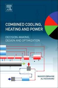 Combined Cooling, Heating and Power, Decision-Making, Design and Optimization