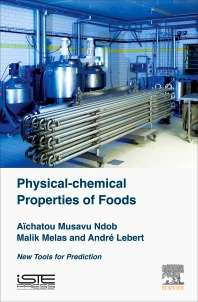 Physical-Chemical Properties of Foods, New Tools for Prediction