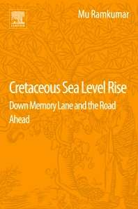 Cretaceous Sea Level Rise, Down Memory Lane and the Road Ahead