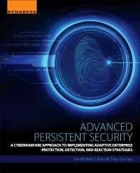Advanced Persistent Security, A Cyberwarfare Approach to Implementing Adaptive Enterprise Protection