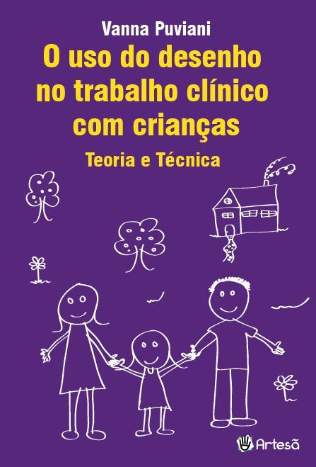 USO DO DESENHO NO TRABALHO CLINICO COM CRIANCAS - TEORIA E TECNICA, O