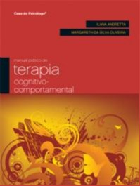 MANUAL PRATICO DE TERAPIA COGNITIVO-COMPORTAMENTAL