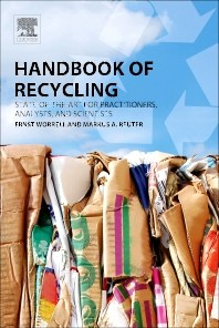 Handbook of Recycling, State-of-the-art for Practitioners, Analysts, and Scientists