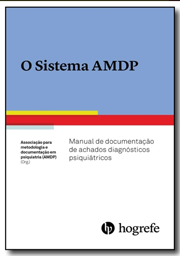 SISTEMA AMDP - MANUAL DE DOCUMENTA��O DE ACHADOS DIAGN�STICOS PSIQUI�TRICOS