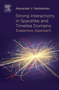 Strong Interactions in Spacelike and Timelike Domains, Dispersive Approach
