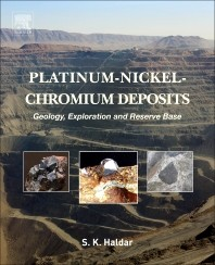 Platinum-Nickel-Chromium Deposits, Geology, Exploration and Reserve Base