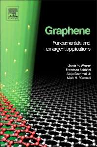 Graphene, Fundamentals and Emergent Applications