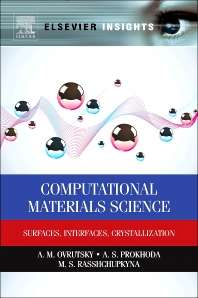 Computational Materials Science, Surfaces, Interfaces, Crystallization
