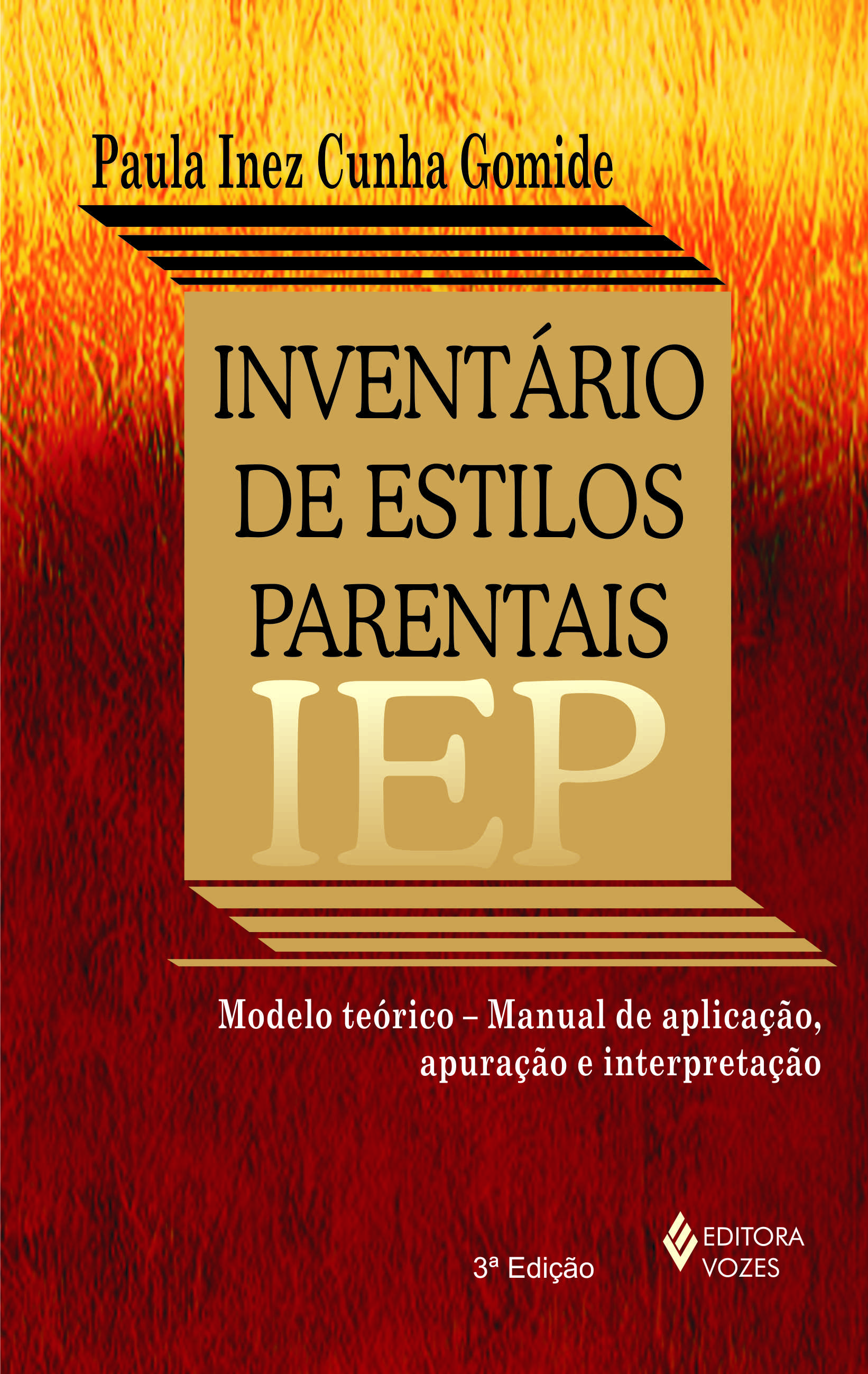 IEP: INVENTARIO DE ESTILOS PARENTAIS - MANUAL