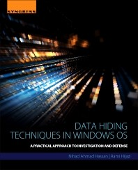 Data Hiding Techniques in Windows OS, A Practical Approach to Investigation and Defense
