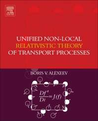Unified Non-Local Relativistic Theory of Transport Processes