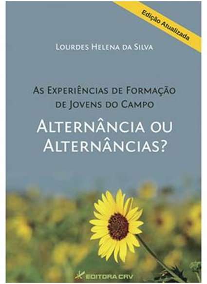 EXPERIENCIAS DE FORMACAO DE JOVENS DO CAMPO, AS - ALTERNANCIA OU ALTERNANCI