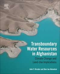 Transboundary Water Resources in Afghanistan, Climate Change and Land-Use Implications